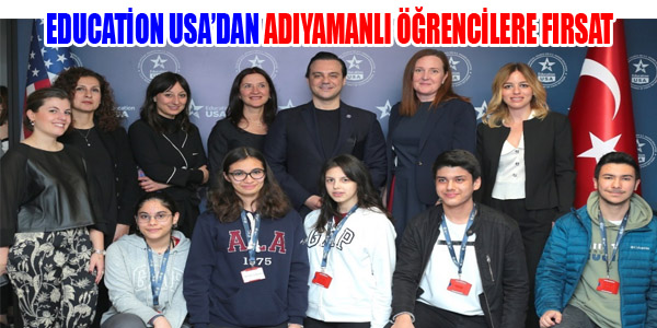 EDUCATİON USA DAN ADIYAMANLI ÖĞRENCİLERE FIRSAT